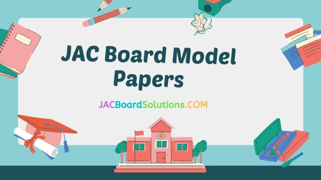 JAC Board Model Papers