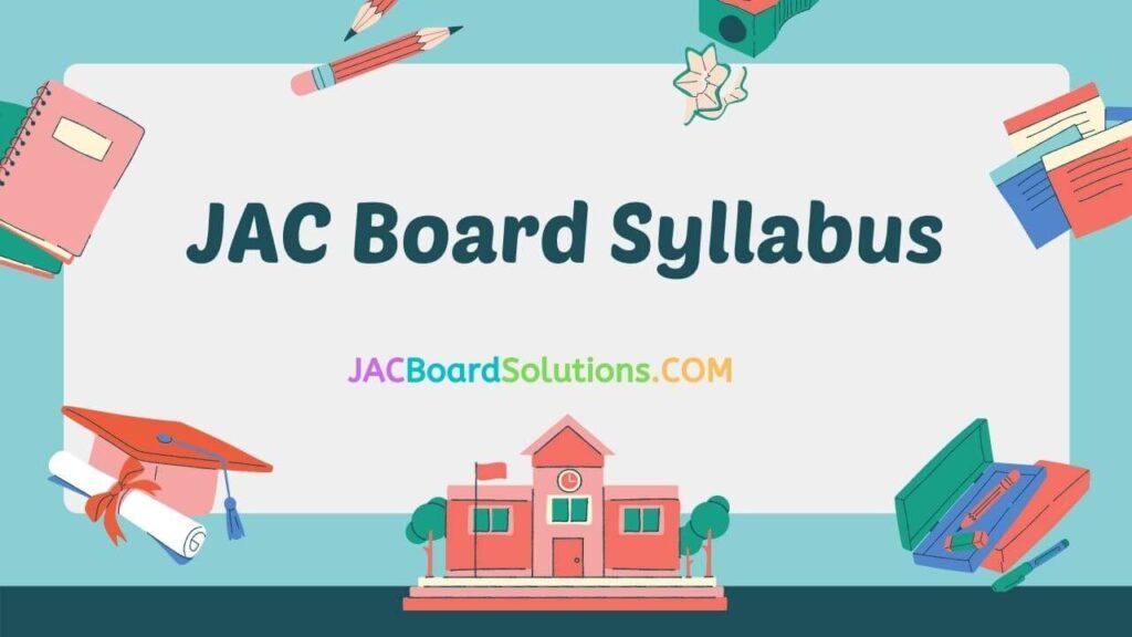 JAC Board Syllabus 2021